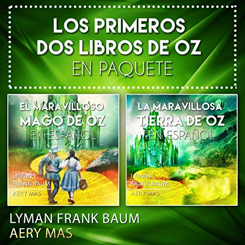 Los Primeros dos Libros de Oz en Paquete [The First Two Books of Oz: Bundle] audiobook cover art