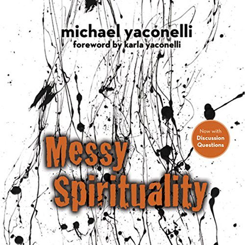 Messy Spirituality audiobook cover art