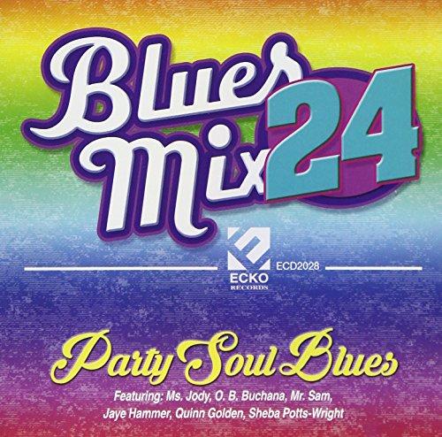 Blues Mix 24, Party Soul Blues (Various Artists)