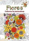 Flores: Colorea la naturaleza: 5