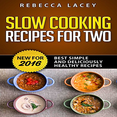 Slow Cooking for Two audiobook cover art