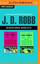 J. D. Robb - In Death Series: Books 25-26: Creation in Death, Strangers in Death