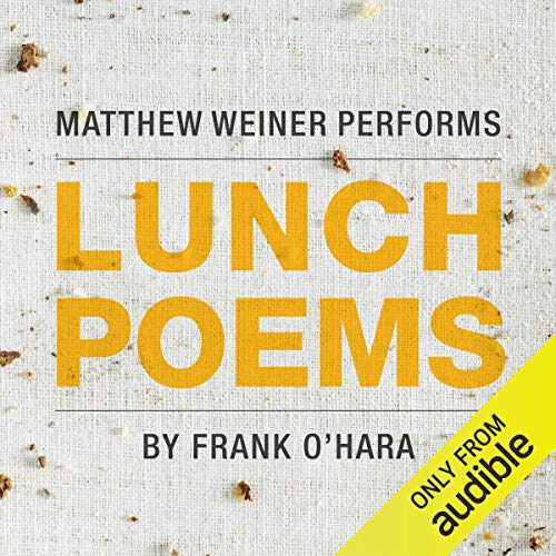 Lunch Poems audiobook cover art
