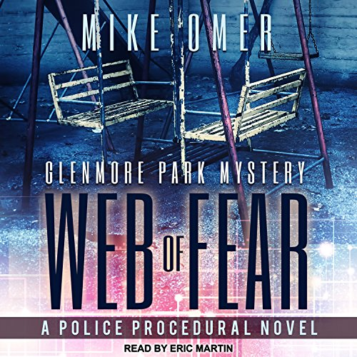 Web of Fear: Glenmore Park Mystery Series, Book 3