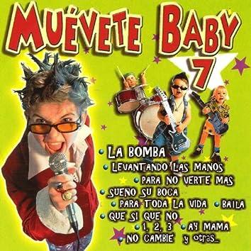 Muevete Baby 7
