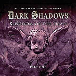 Dark Shadows - Kingdom of the Dead Part 1 audiobook cover art