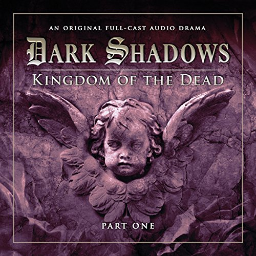 Couverture de Dark Shadows - Kingdom of the Dead Part 1