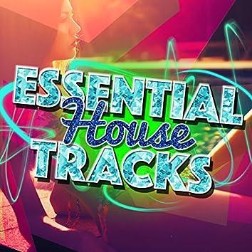 Essential House Tracks