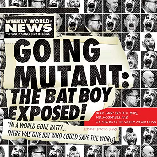 Going Mutant: The Bat Boy Exposed cover art