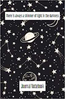There Is Always A Shimmer Of Lights In The Darkness!: Lined Galaxy Journal For College Students (Cream)
