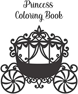 Princess Coloring Book: Coloring Toy Gifts for Kids ages 2-4,4-8, Girls 4-8, Toddler or Adult Relaxation - Large Print Bir...