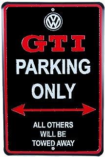 Genuine Volkswagen VW GTI Parking Only Street Garage Sign
