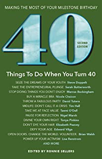 40 Things To Do When You Turn 40 Second Edition (Milestone)