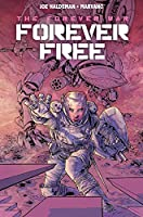 The Forever War Vol. 2: Forever Free