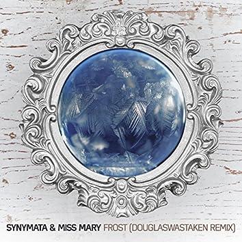 Frost (Douglaswastaken Remix)