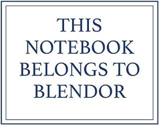 This Notebook Belongs to Blendor