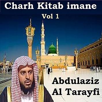 Charh Kitab imane Vol 1 (Quran)