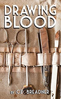 Drawing Blood by [C.D. Breadner]