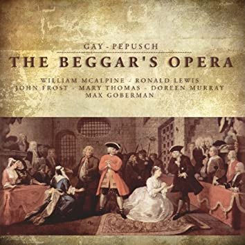 Gay - Pepusch: The Beggar's Opera
