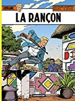 Lefranc, Tome 31 - La rançon de Frédéric Régric