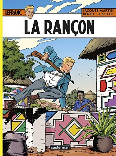 Lefranc, Tome 31 : La rançon
