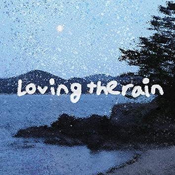 Loving the Rain
