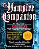 Image of The Vampire Companion: The Official Guide to Anne Rice's The Vampire Chronicles