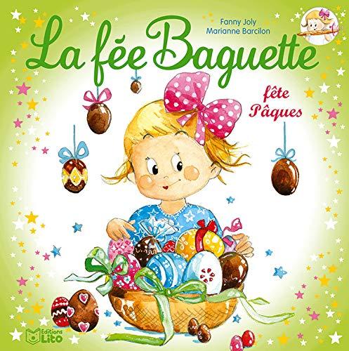 La fée Baguette fête Pâques - Dès 4 ans