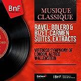 Ravel: Bolero & Bizet: Carmen Suites, Extracts (Stereo Version)