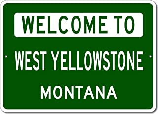 welcome to yellowstone sign