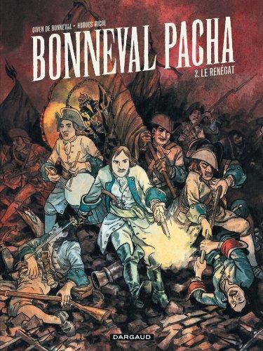 Bonneval Pacha - tome 2 - Le Renégat (2/3)