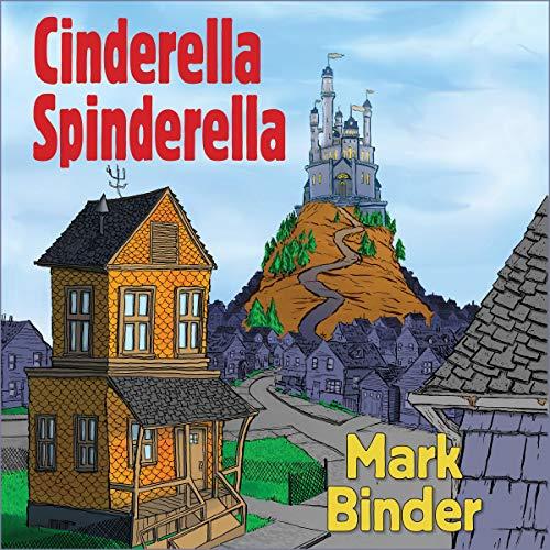 Cinderella Spinderella audiobook cover art