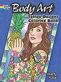Body Art Coloring Book: Tattoo Designs Coloring Book (Dover Design Coloring Books)