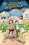 Der fabelhafte Regenschirm (Band 1) - Die verrückte Stadt: Fantasy-Kinderbuch für Mädchen und Jungen ab 8 Jahre