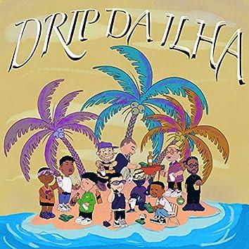 Drip da Ilha