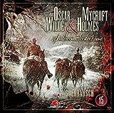 Oscar Wilde & Mycroft Holmes - Sonderermittler der Krone: Folge 15: Goldrausch