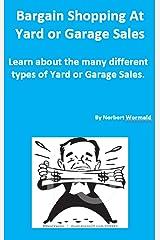 Bargain Shopping At Yard Or Garage Sales: Saving Money Wti These Baragains Kindle Edition
