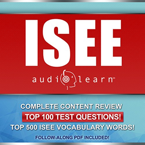 ISEE AudioLearn: Complete Audio Review for the ISEE (Independent School Entrance Exam) audiobook cover art