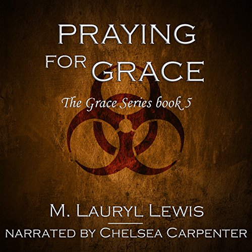 Praying for Grace audiobook cover art