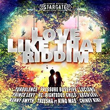 Love Like That Riddim