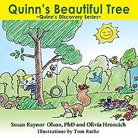 Quinn's Beautiful Tree: Quinn's Discovery Series