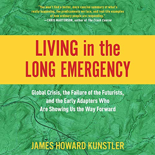 Living in the Long Emergency cover art