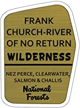 Frank Church - River of No Return Wilderness Trail Sign Vinyl Sticker - ID Decal for Car, Laptop, and Water Bottle