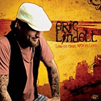 Low On Cash, Rich In Love by Eric Lindell (2008-01-15)