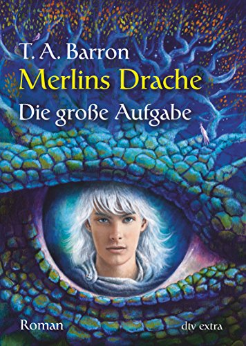 Merlins Drache II - Die große Aufgabe: Roman (dtv Fortsetzungsnummer 88, Band 71409)