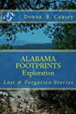 ALABAMA FOOTPRINTS Exploration: A Collection of Lost & Forgotten Stories (Kindle Edition)