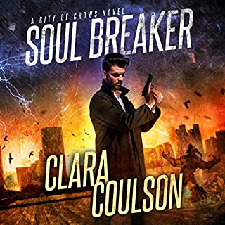 Soul Breaker     City of Crows, Book 1              By:                                                                                                                                 Clara Coulson                               Narrated by:                                                                                                                                 James Fouhey                      Length: 9 hrs and 27 mins     4 ratings     Overall 4.3