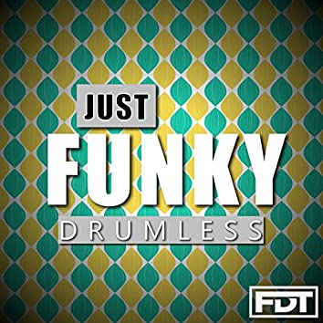 Just Funky Drumless