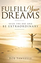 Best fulfill your dreams Reviews