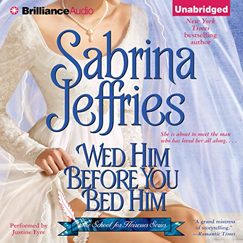 Wed Him Before You Bed Him audiobook cover art